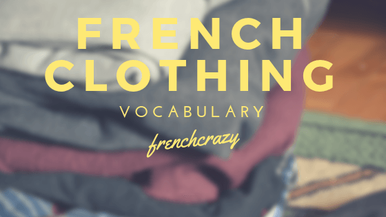 French clothing vocabulary