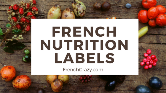 How to Read French Nutrition Labels