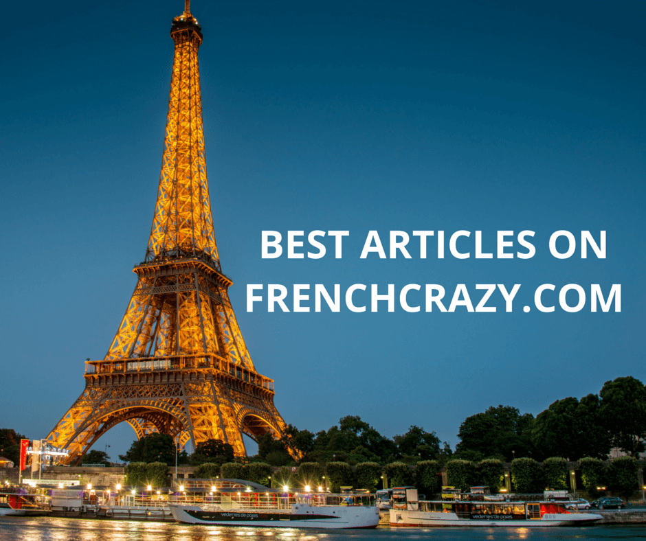 The BEST Articles on FrenchCrazy.com