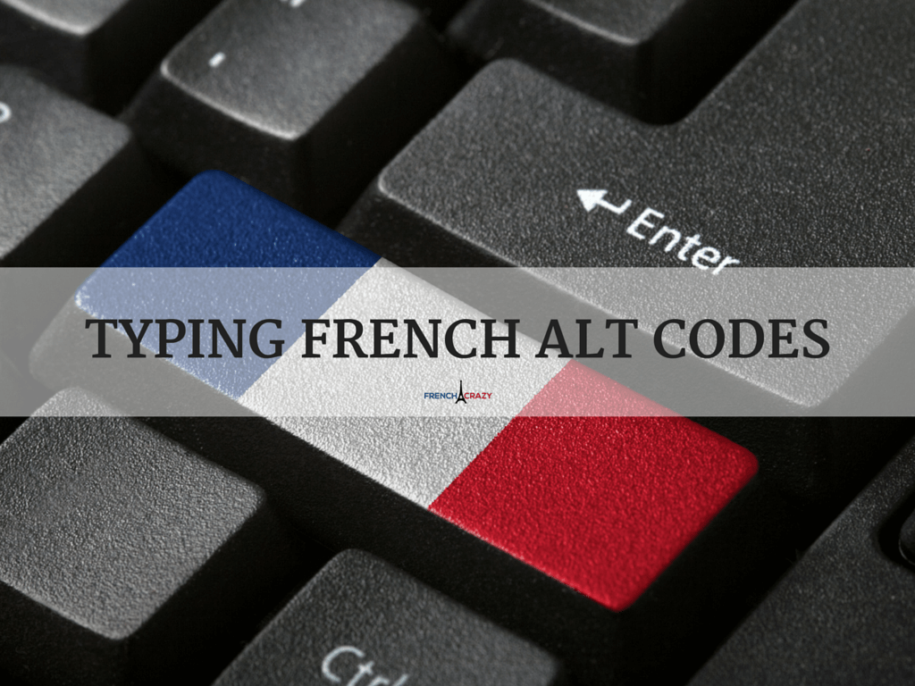 French Accent ALT Codes