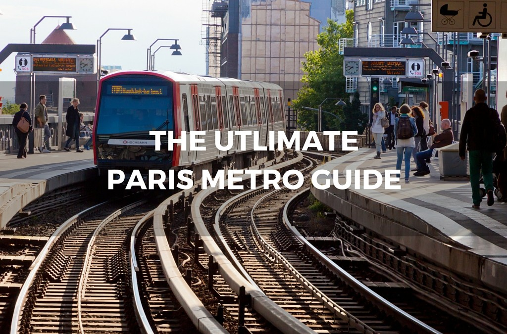 The Ultimate Paris Metro Guide