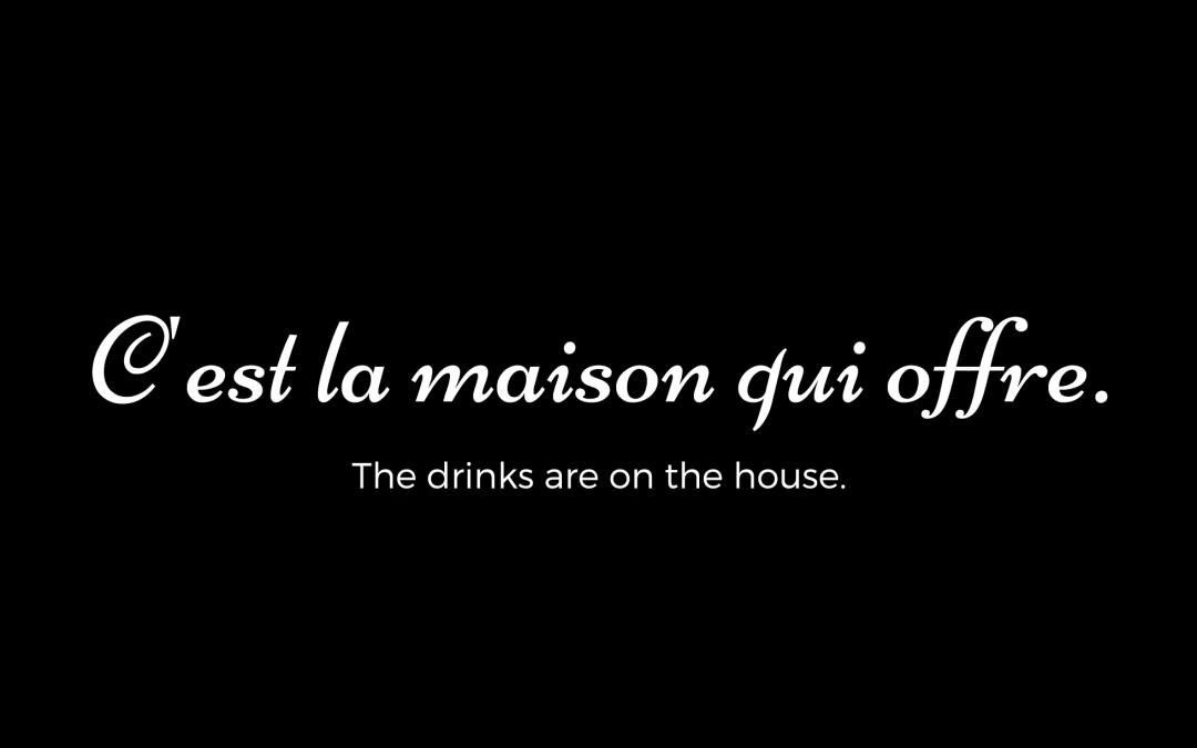 C'est la maison qui offre in French