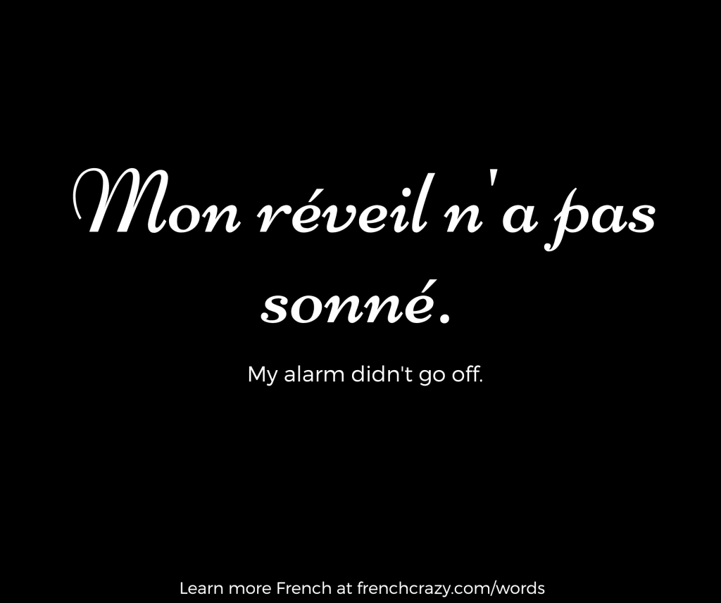 Mon réveil n'a pas sonné
