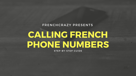 Calling French Phone Numbers