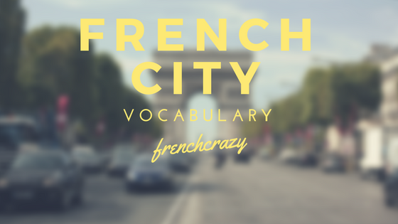 French City Vocabulary