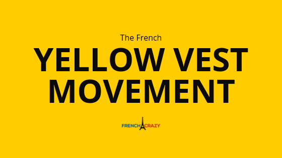 The Yellow Vest Movement Explained